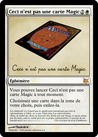 ceci n 39 est pas une carte magic magic the gathering. Black Bedroom Furniture Sets. Home Design Ideas